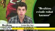 Babatorik: Beşiktaş - Çaykur Rize Spor (15 Eylül 2014)