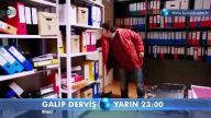 Galip Derviş Final Bölümü Fragmanı