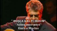 Enrico MACİAS -Adieu Mon Pays
