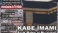 Tebbet Suresi - Kabe imamı Şeyh Mahir al-Mu'ayqali