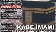 Bakara Suresi 9 - Kabe imamı Şeyh Mahir al-Mu'ayqa