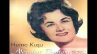 Nezahat Bayram - Huma Kuşu