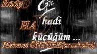 HADİ GİT..Radyo Kayıtları Serisi.Mehmet ÖNTÜRK (AR
