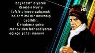 """Mehmet Ali Kaya Hocamız, """"Risale-i Nur'u kendine p"""