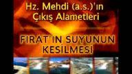 Hz. Mehdi (as)'ın çıkış alametleri: Fırat'ın suyun