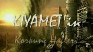 Ormansevenlim - Kiyametin korkunc halleri