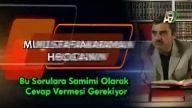 Mustafa Karaman Hoca'nın bu sorulara samimi olarak