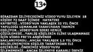 Bu videoyu izleyen ölecek!!!