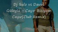 davut güloğlu - cayır biciyorum(club remix)