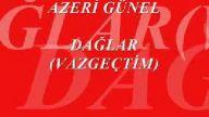 azeri günel daglar aşk