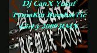 dj canx yusuf tomakin bombastic girly 2009 rmx