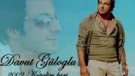 Davut Güloglu 2009 - Babam  yeni albumunden