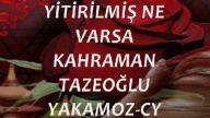 YİTİRİLMİŞ NE VARSA-KAHRAMAN TAZEOĞLU-YAKAMOZ-CY.