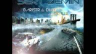 BarisTR & DuFFy FEAT Re-FLeX - SERT ZEMİN