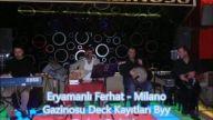 Eryamanlı Ferhat - 2014 - Halil İbrahim Türküsü (MilanoeğlenceMerkezi)