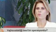 Opr. Dr. Burcu KARDAŞ ARSLAN Vajina estetiği nasıl bir operasyondur?