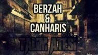 Berzah&CanHaris - Talim Ateşi