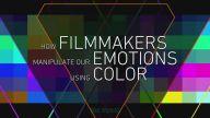 Film Yapımcıları Sadece Renkleri Kullanarak Duygularımızı Nasıl Yönlendirirler?
