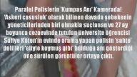 aralel Polislerin 'Kumpas Anı' Kamerada!
