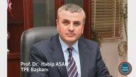 TPE Başkanı Prof. Dr. Habip ASAN kimdir?