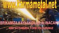 KARMA METAL - KAYNAKÇI USTALARI ELEMANI İŞ İLANI ARANIYOR İSTANBUL ESENYURT