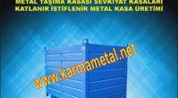 KARMA METAL- Çelik Metal Sac Taşıma Kasaları