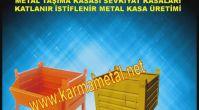 KARMA METAL- Endüstriyel Taşıma ve İstifleme Ekipmanları sac palet metal kasa cesitleri