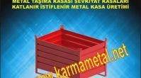 KARMA METAL- metal taşıma kasası metal kasa imalatı metal kasa imalatı bursa istifleme kasaları