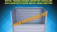 KARMA METAL- metal sac kasa metal taşıma kasası metal taşıma kasaları bursa metal kasa üreticileri metal taşıma kasaları Konya