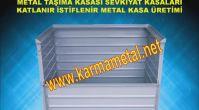 KARMA METAL- metal sac kasa metal taşıma kasası metal taşıma kasaları bursa metal kasa üreticileri m...