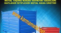 KARMA METAL-Metal Taşıma ve İstifleme Kasaları İstanbul