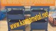 KARMA METAL civata vida rulman pul somun civi metal celik toplama kasasi metal tasima kasalari