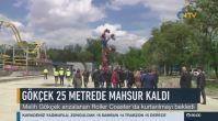 Melih Gökçek 25 metrede mahsur kaldı