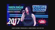 Engin Özkan FT.Yaren Doğan-Karagozlum (2017)