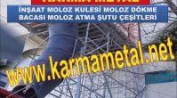 KARMA METAL-MOLOZ KULESİ