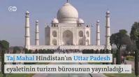 Taj Mahal turist rehberinden çıkarıldı
