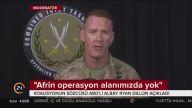 ABD'li albay Ryan Dillon; Afrin operasyon alanımızda yok