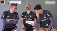 Beşiktaşlı futbolcuların Almanca ile imtihanı kahkahaya boğdu