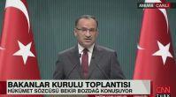 Bakanlar Kurulu sonrası Bozdağ'dan flaş açıklama