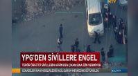 PYD/PKK, Afrin'de sivilleri böyle engelliyor!