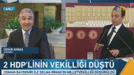 HDP'li Osman Baydemir ve Selma Irmak'ın milletvekillikleri düşürüldü