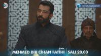 Mehmed Bir Cihan Fatihi final bölümü fragmanı
