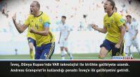 Maç Raporu: İsveç 1-0 Güney Kore