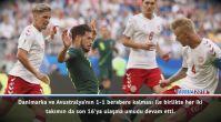 Maç Raporu: Danimarka 1-1 Avustralya